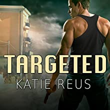 Targeted: Deadly Ops, Book 1 (       UNABRIDGED) by Katie Reus Narrated by Sophie Eastlake