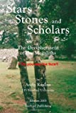 img - for By Andis Kaulins Stars, Stones and Scholars: The Decipherment of the Megaliths as an Ancient Survey of the Earth by A [Paperback] book / textbook / text book