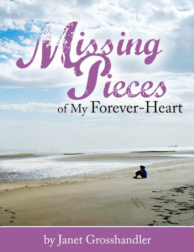 Missing Pieces of My Forever-Heart