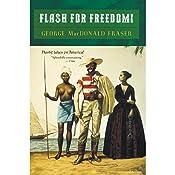 Flash for Freedom: Flashman, Book 3 | George MacDonald Fraser
