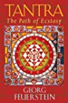 Tantra: The Path of Ecstasy: The Path...