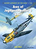 Aces of Jagdgeschwader 3 Udet (Aircraft of the Aces)