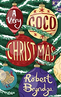 (FREE on 10/20) A Very Coco Christmas:  A Delicious Prequella To The Coco Pinchard Series by Robert Bryndza - http://eBooksHabit.com
