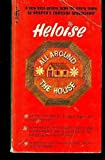 img - for Heloise All Around the House book / textbook / text book