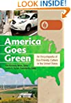 America Goes Green [3 volumes]: An En...
