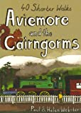 Aviemore and the Cairngorms: 40 Shorter Walks (Pocket Mountains)
