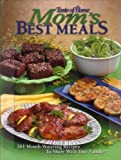 img - for Mom's Best Meals (Taste of Home) Hardcover 2005 book / textbook / text book