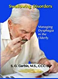 img - for Swallowing Disorders book / textbook / text book