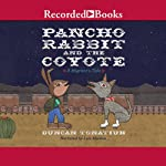 Pancho Rabbit and the Coyote | Duncan Tonatiuh