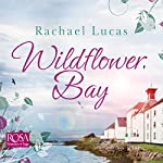 Wildflower Bay | Rachael Lucas