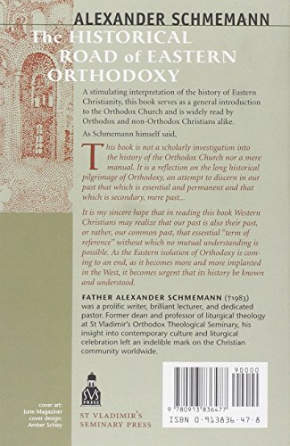 The Historical Road of Eastern Orthodoxy