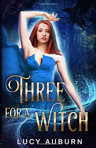 Three for a Witch A Reverse Harem Paranormal Romance [Auburn, Lucy] (Tapa Blanda)