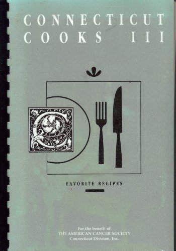 Connecticut Cooks III by Gretchen L.; Author and Illustrator VanHoosier