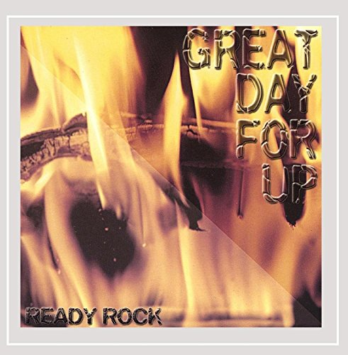 Greatdayforup - Ready Rock [Explicit]