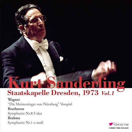 ザンデルリング & シュターツカペレ・ドレスデン 1 ~ ワーグナー : ニュルンベルクのマイスタージンガー | ベートーヴェン : 交響曲 第8番 | ブラームス : 交響曲 第1番 (Kurt Sanderling & Staatskapelle Dresden, 1973 Vol.1 / Wagner : ''Die Meistersinger von Nurnberg'' Vorspiel | Beethoven : Symphonie Nr.8 F-dur | Brahms : Symphonie Nr.1 c-moll) [2CD] [Live Recording] [日本語解説付]