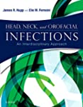 Head, Neck, and Orofacial Infections:...