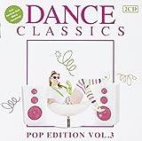 Vol. 3-Dance Classics:Pop Edtions