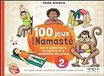 100 jeux avec Namast� pour la concent...