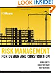 Risk Management for Design and Constr...