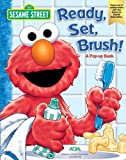 Sesame Street Ready, Set, Brush: A Pop-Up Book