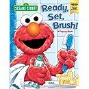 Sesame Street Ready, Set, Brush: A Pop-Up Book