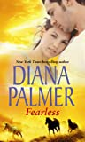 Fearless (0263869032) by Diana Palmer