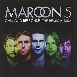 Call And Response : The Remix Album