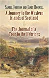 A Journey to the Western Islands of Scotland: AND The Journal of a Tour to the Hebrides