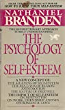 The Psychology of Self-Esteem (0553271881) by Nathaniel Branden