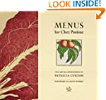 Menus for Chez Panisse: The Art and L...