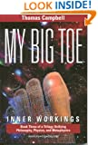 My Big Toe: Inner Workings