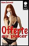 Offerte au poker