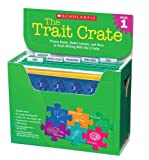 The Trait Crate: Grade 1: Picture Books, Model Lessons, and More to Teach Writing With the 6 Traits