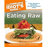 The Complete Idiot's Guide to Eating Rawby Bo Rinaldi