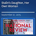 Stalin's Daughter, Her Own Woman | Jay Nordlinger