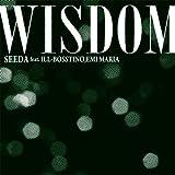 WISDOM feat.ILL-BOSSTINO,EMI MARIA