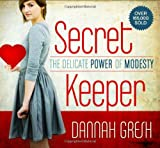 img - for Secret Keeper: The Delicate Power of Modesty book / textbook / text book