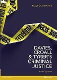 Davies, Croall & Tyrer on Criminal Justice