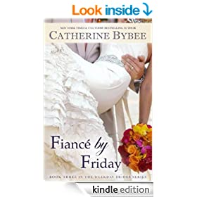 Fianc� by Friday (Weekday Brides Series Book 3)