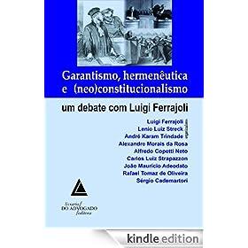 Garantismo Hermen�utica e Neo Constitucionalismo
