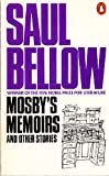 Mosby's Memoirs (0140032266) by SAUL BELLOW