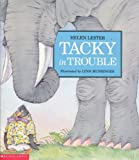 Tacky in trouble (0439164257) by Lester, Helen