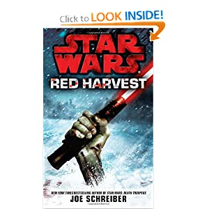 Star Wars: Red Harvest by Joe Schreiber