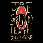 Joe Gould's Teeth | Jill Lepore