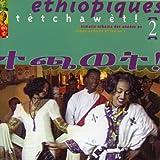 Ethiopiques, Vol. 2: Tètchawèt ! Urban Azmaris of the 90's