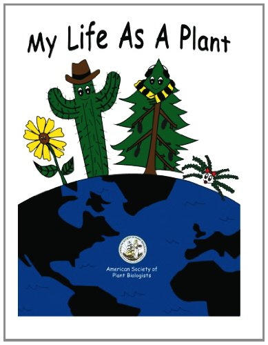 My Life As A Plant: Coloring & Activity Book for Plant Biology: Volume 1