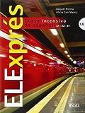 ELExpres. Libro del alumno (inkl. CD) / ELExprés. Libro del alumno (inkl. CD): Curso intensivo de español. Nivel A1/A2/B1