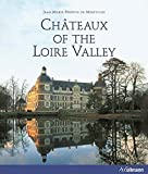 img - for Chateaux of the Loire Valley book / textbook / text book