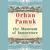 The Museum of Innocence | [Orhan Pamuk, Maureen Freely (translator)]