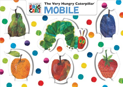 Eric Carle's The Very Hungry Caterpillar Mobile (The World of Eric Carle)